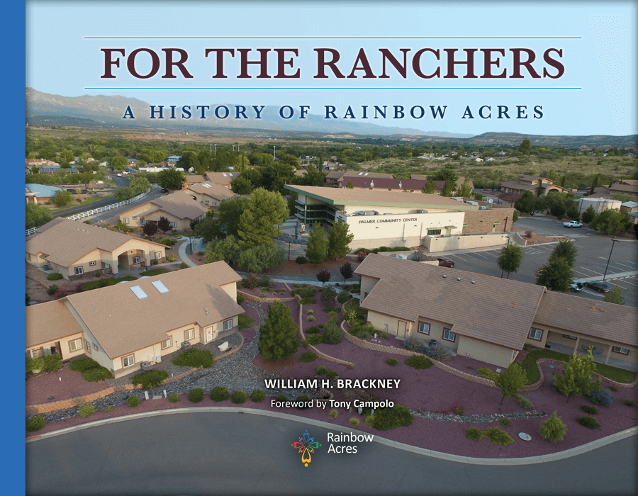 For The Ranchers: A History of Rainbow Acres